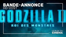 GODZILLA II - ROI DES MONSTRES : bande-annonce 2 [HD-VOST]