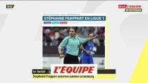 Stéphanie Frappart sera la première femme à officier en Ligue 1 - Foot - L1