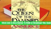 Full E-book The Queen of the Damned (The Vampire Chronicles, #3)  For Full