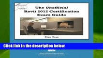 The Unofficial Revit 2012 Certification Exam Guide  Best Sellers Rank : #5