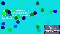 Full E-book  Methods for Teaching: Promoting Student Learning in K-12 Classrooms  For Kindle