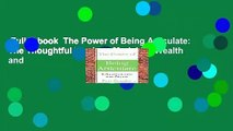 Full E-book  The Power of Being Articulate: The Thoughtful Leader s Model for Wealth and