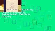 Popular Animation (Walt Disney Animation Studios: The Archive Series) - Walt Disney Company