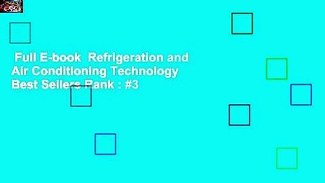 Full E-book  Refrigeration and Air Conditioning Technology  Best Sellers Rank : #3