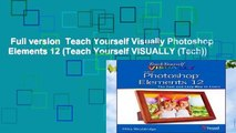 Full version  Teach Yourself Visually Photoshop Elements 12 (Teach Yourself VISUALLY (Tech))