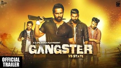 GANGSTER vs STATE   Official Trailer   Mantej Maan, Sunakshi Sharma   Kapil Batra   17th May