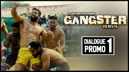 Dulla Mera Kabbadi Da Naam Aa | Dialogue Promo 1 | GANGSTER vs STATE | Mantej Maan | Kapil Batra