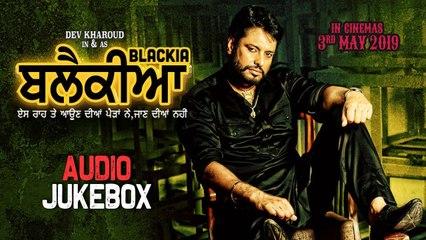 Blackia   Full Album   Audio Jukebox   Latest Punjabi Movie Songs 2019   Yellow Music