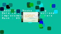 About For Books  Using Data to Focus Instructional Improvement  Best Sellers Rank : #5