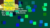 Online Movie Quotes for All Occasions: Unforgettable Lines for Life's Biggest Moments  For Kindle