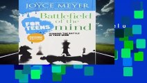 [GIFT IDEAS] Battlefield of the Mind for Teens: Winning the Battle in Your Mind by Joyce Meyer