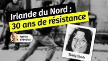 Irlande du Nord : trente années de résistance