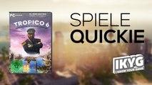 Tropico 6 - Spiele-Quickie