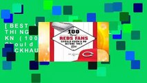[BEST SELLING]  100 THINGS REDS FANS SHOULD KN (100 Things...Fans Should Know) by JOEL LUCKHAUPT