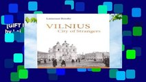 [GIFT IDEAS] Vilnius: City of Strangers by Laimonas Briedis