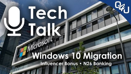 Windows 10 Migration, Concrafter Influencer Bonus, N26 Banking - QSO4YOU Tech Talk #13