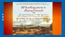 [GIFT IDEAS] Washington s Immortals: The Untold Story of an Elite Regiment Who Changed the Course