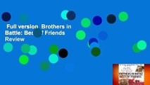 Full version  Brothers in Battle: Best of Friends  Review