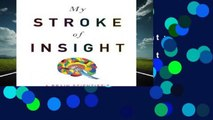My Stroke of Insight: A Brain Scientist s Personal Journey  Best Sellers Rank : #4