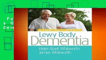 Full version  A Caregiver s Guide to Lewy Body Dementia  For Kindle