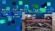 Transportation Infrastructure Engineering: A Multimodal Integration, SI Version