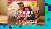 Library  127 Hours Movie Tie- In: Between a Rock and a Hard Place - Aron Ralston