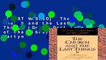 [MOST WISHED]  The Church and the Last Things (Great Doctrines of the Bible) by D. Martyn