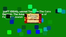 [GIFT IDEAS] Sacred Treasure-The Cairo Genizah: The Amazing Discoveries of Forgotten Jewish