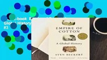 Full E-book  Empire of Cotton: A Global History  Best Sellers Rank : #3