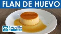 Receta de flan de huevo fácil y casera | QueApetito