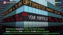 Dolly Khanna tweaks stake in 11 companies in Q4 as returns diminish