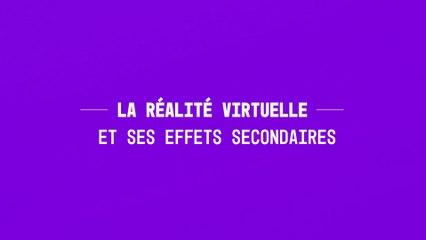 La réalité virtuelle et ses effets secondaires