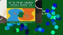 [BEST SELLING]  It s the Way You Say It: Becoming Articulate, Well-spoken, and Clear by Carol A.