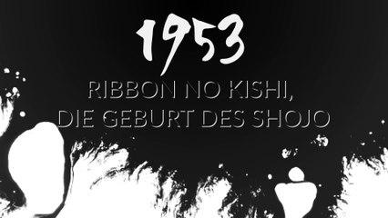 1953: Ribbon no Kishi, die Geburt des Shojo