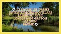 REGIONAL1☆ AS BAUME LES DAMES / ENTENTE ROCHE NOVILLARS SAMEDI 27 20H00