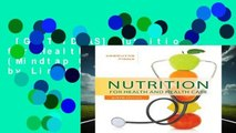 [GIFT IDEAS] Nutrition for Health and Healthcare (Mindtap Course List) by Linda DeBruyne