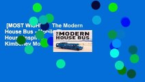 [MOST WISHED]  The Modern House Bus - Mobile Tiny House Inspirations by Kimberley Mok