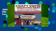 [NEW RELEASES]  Craft Vinyl Decorating Ideas Gifts Home Decor and Money Making Tips Galore (How