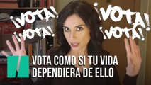 """Vota como si tu futuro dependiera de ello"", por Marta Flich"