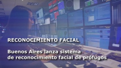 El reconocimiento facial de prófugos en Argentina y otros clics tecnológicos