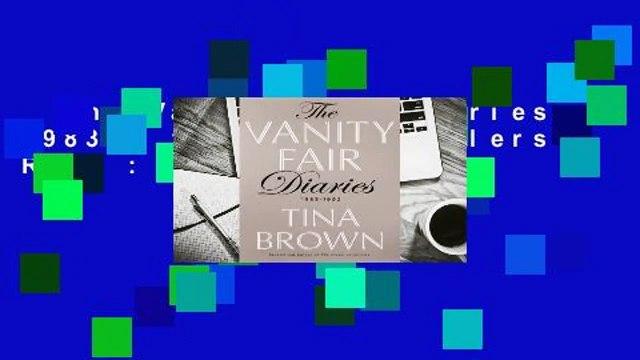 The Vanity Fair Diaries: 1983 - 1992  Best Sellers Rank : #1