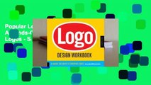 Popular Logo Design Workbook: A Hands-On Guide to Creating Logos - Sean Adams