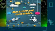 [BEST SELLING]  Gratitude Journal for Kids: Boy Space Theme 90 Days Daily Writing Today I am