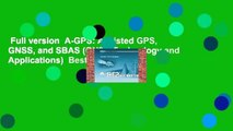 Full version  A-GPS: Assisted GPS, GNSS, and SBAS (GNSS Technology and Applications)  Best