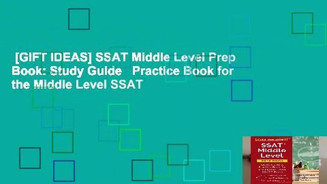 [GIFT IDEAS] SSAT Middle Level Prep Book: Study Guide   Practice Book for the Middle Level SSAT