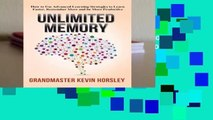 [BEST SELLING]  Unlimited Memory: How to Use Advanced Learning Strategies to Learn Faster,