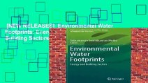 [NEW RELEASES]  Environmental Water Footprints: Energy and Building Sectors (Environmental