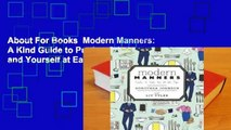 About For Books  Modern Manners: A Kind Guide to Putting Others and Yourself at Ease Complete
