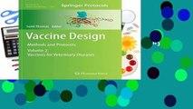 [Read] Vaccine Design: Methods and Protocols, Volume 2: Vaccines for Veterinary Diseases (Methods