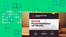 GMAT Foundations of Math: 900+ Practice Problems in Book and Online  Best Sellers Rank : #4